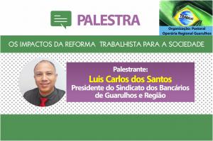 Palestra sobre os Impactos da Reforma Trabalhista no dia 27, entrada franca!