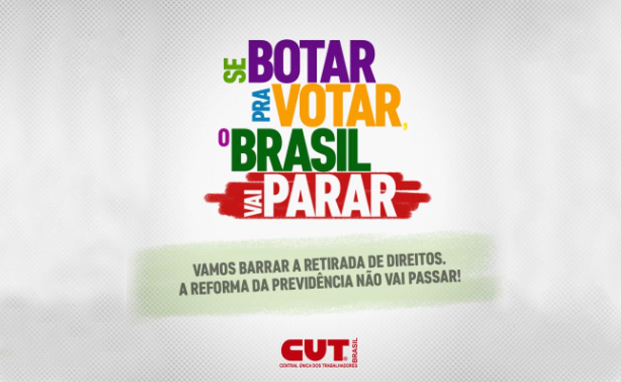 CUT lança portal para pressionar Deputados a votarem contra Reforma da Previdência