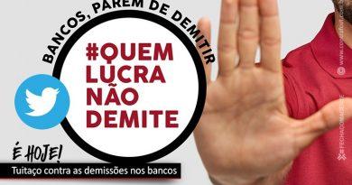 Bancários protestam contra demissões com tuitaço #quemlucranaodemite